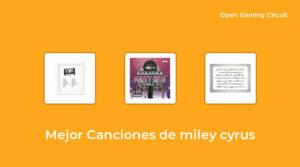 41 Mejor canciones de miley cyrus en 2021 [según expertos de 442]