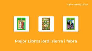 3 Mejor libros jordi sierra i fabra en 2021 [según expertos de 674]